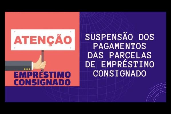SUSPENSÃO DE CONSIGNADOS